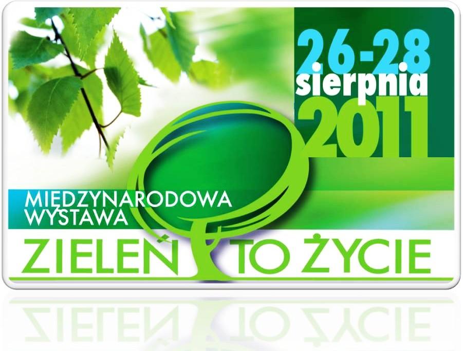 ZIELEŃ TO ŻYCIE 2011